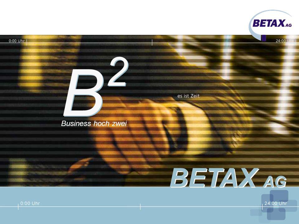 B B BETAX AG Business hoch zwei 2 2