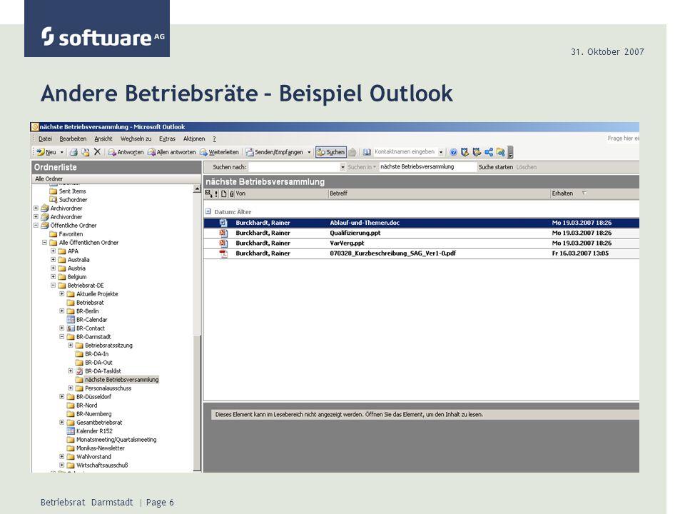 31. Oktober 2007 Betriebsrat Darmstadt | Page 6 Andere Betriebsräte – Beispiel Outlook