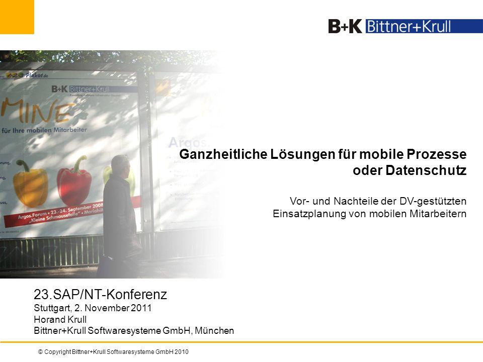 © Copyright Bittner+Krull Softwaresysteme GmbH 20101 23.SAP/NT-Konferenz Stuttgart, 2. November 2011 Horand Krull Bittner+Krull Softwaresysteme GmbH,