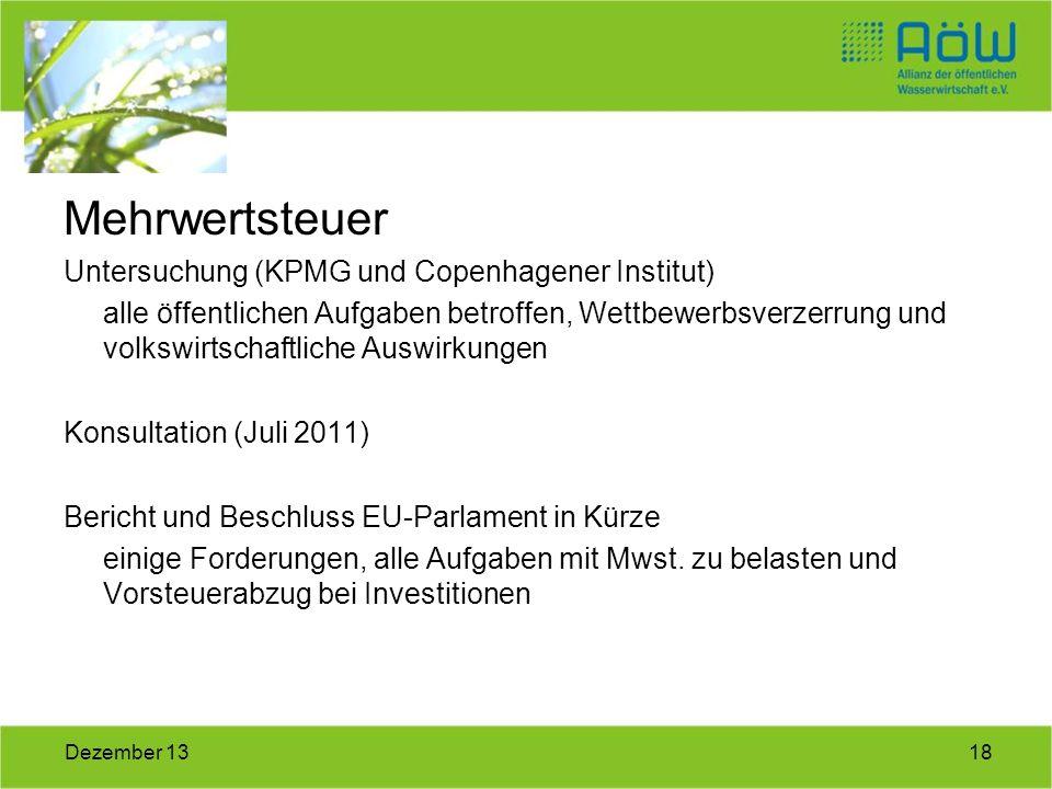 18Dezember 13 Mehrwertsteuer Untersuchung (KPMG und Copenhagener Institut) alle öffentlichen Aufgaben betroffen, Wettbewerbsverzerrung und volkswirtsc