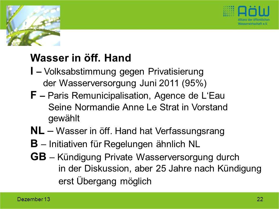 22Dezember 13 Wasser in öff. Hand I – Volksabstimmung gegen Privatisierung der Wasserversorgung Juni 2011 (95%) F – Paris Remunicipalisation, Agence d