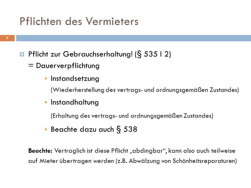 Mietminderung 38 Mark Meckertimmer (M) mietet im Haus des Volker Vermietetgern (V) eine Wohnung.