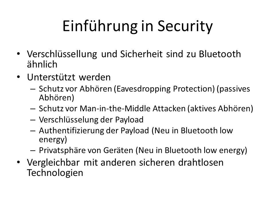 Bluetooth LE hat nicht ausbalanzierte Sicherheit Warum unbalanziert (asymmetrisch).