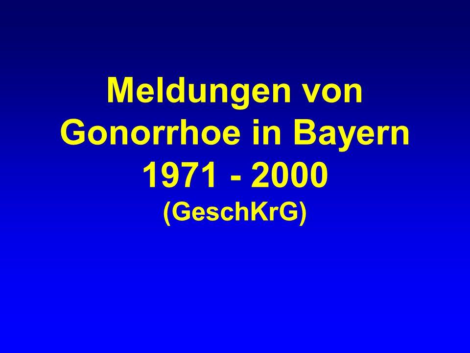 Gonorrhoe in Bayern gemeldete Fälle nach Geschlecht, 1971-2000