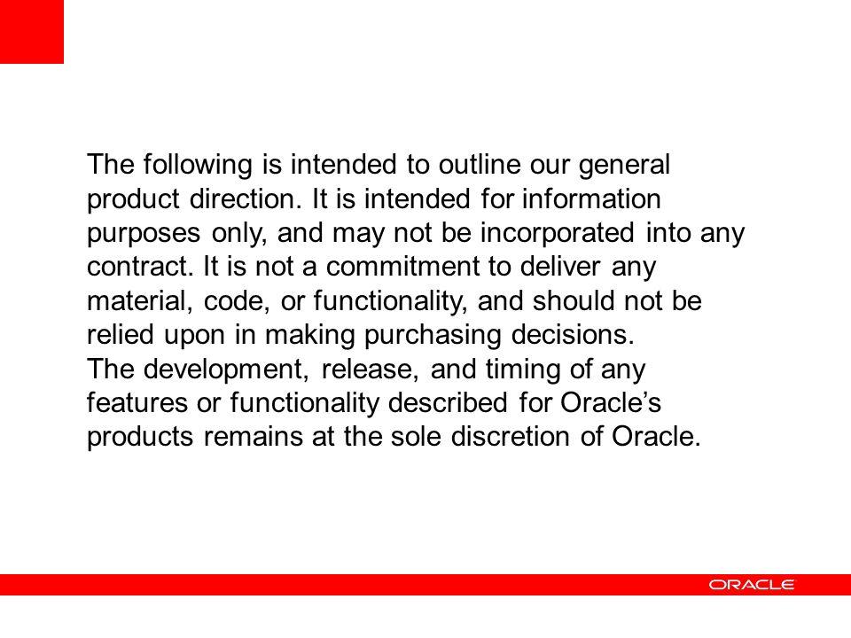 Data Warehouse Typischerweise Star- oder Snowflake-Schema Optimiert für den Datenzugriff Gute Übereinstimmung mit OBI EE Metadaten Copyright © 2008, Oracle and/or its affiliates.