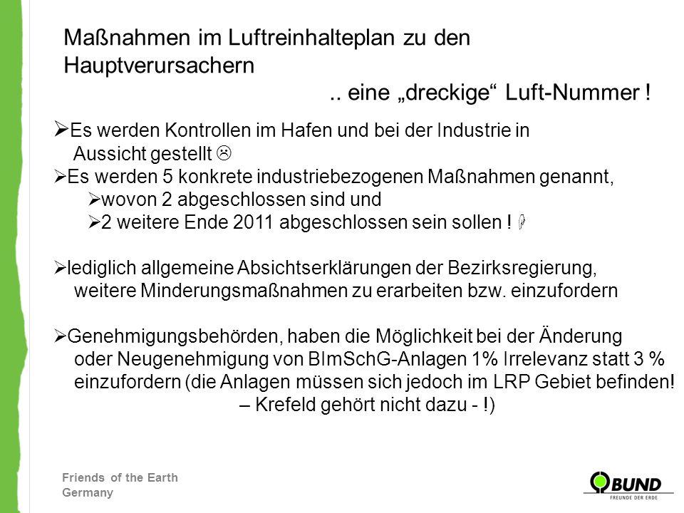 Friends of the Earth Germany Maßnahmen im Luftreinhalteplan zu den Hauptverursachern.. eine dreckige Luft-Nummer ! Es werden Kontrollen im Hafen und b