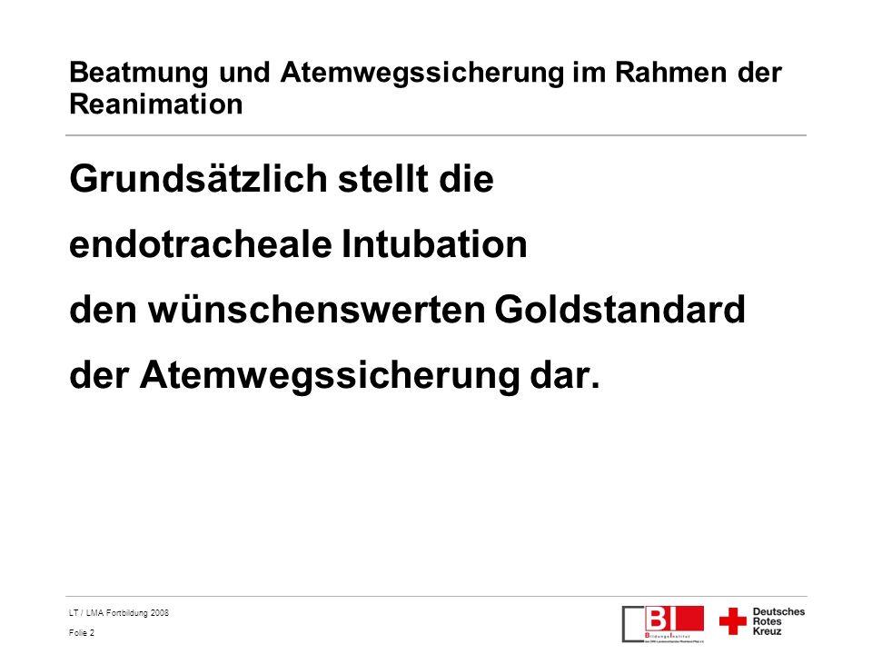 Folie 43 LT / LMA Fortbildung 2008 Rhythmus Analyse Positionswechsel ggf.
