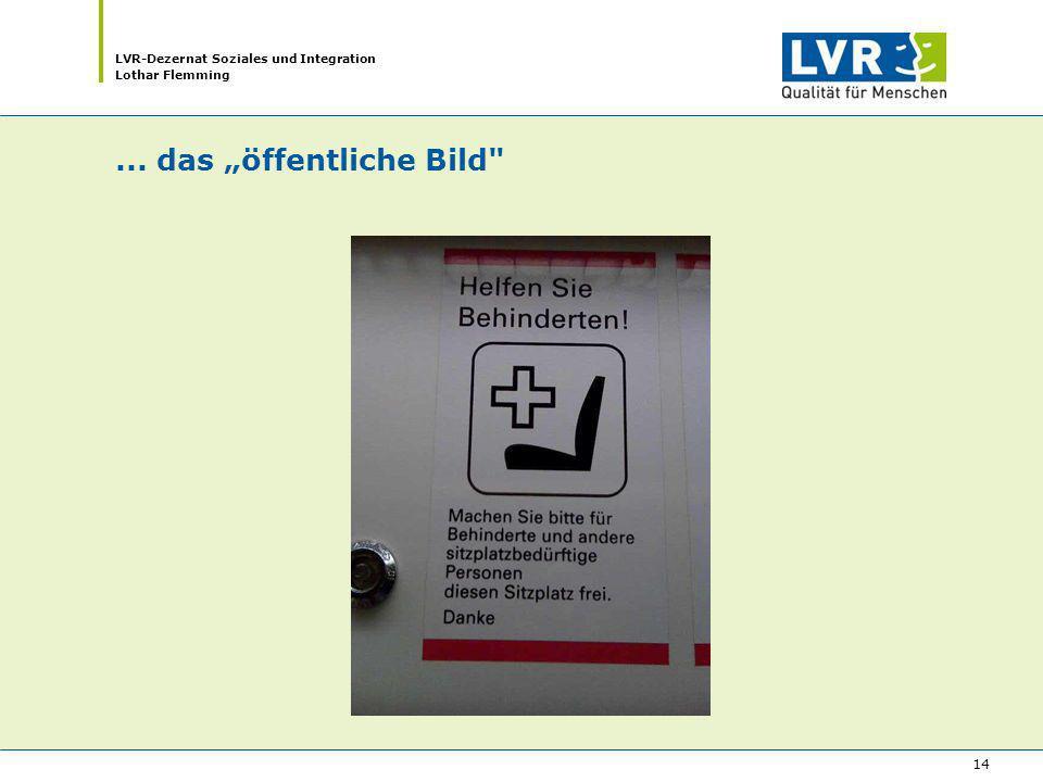 LVR-Dezernat Soziales und Integration Lothar Flemming 14... das öffentliche Bild