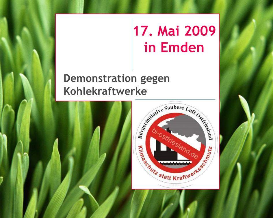 17. Mai 2009 in Emden Demonstration gegen Kohlekraftwerke