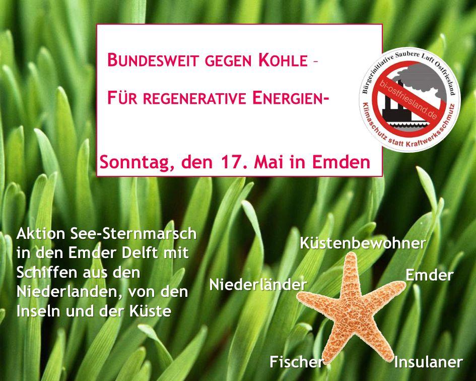 Aktion See-Sternmarsch in den Emder Delft mit Schiffen aus den Niederlanden, von den Inseln und der Küste F ÜR REGENERATIVE E NERGIEN - Sonntag, den 17.