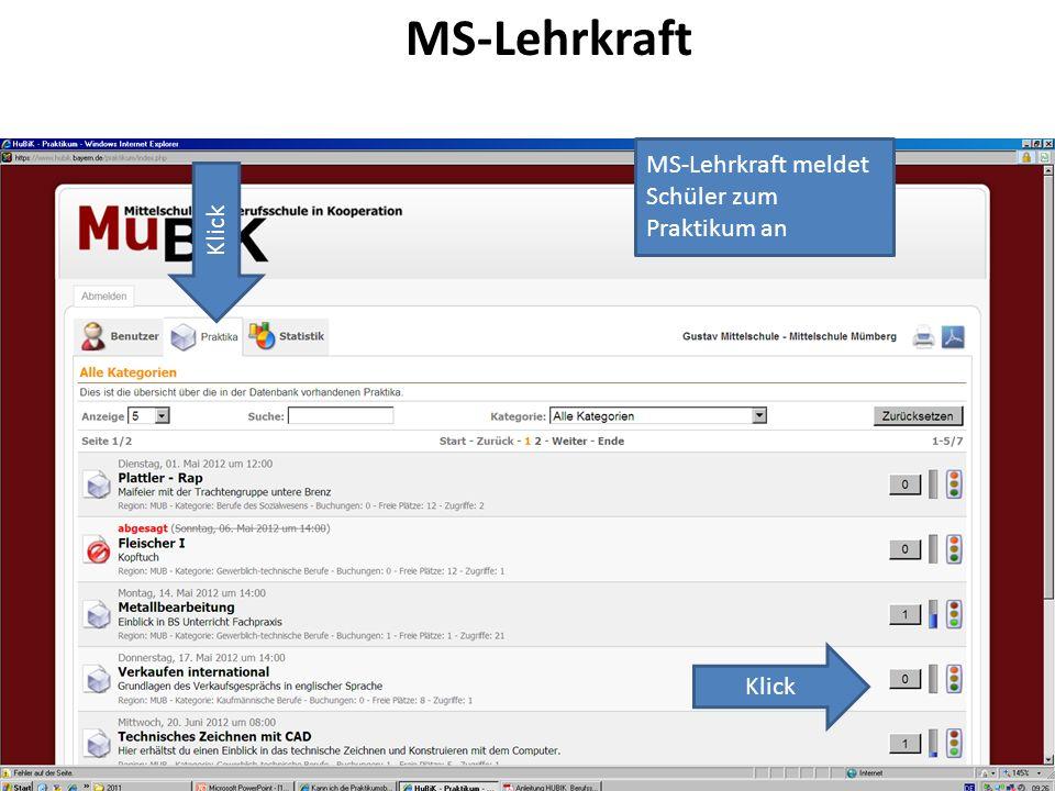 MS-Lehrkraft Klick MS-Lehrkraft meldet Schüler zum Praktikum an Klick