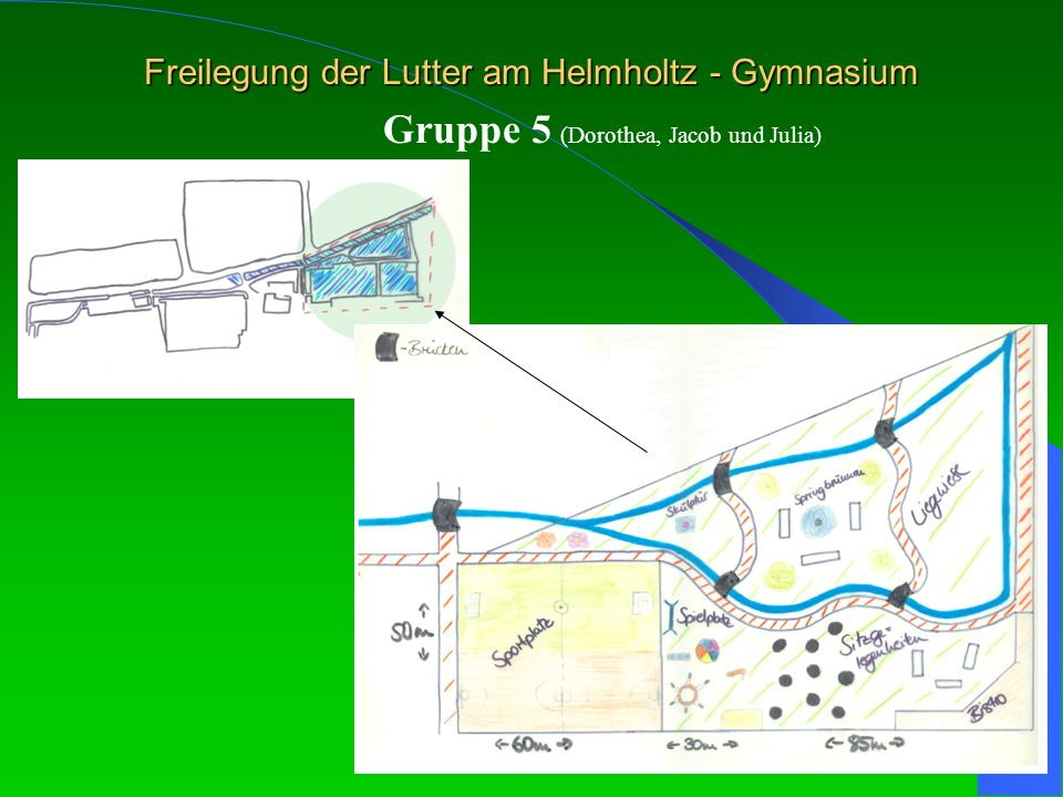 Freilegung der Lutter am Helmholtz - Gymnasium Gruppe 5 (Dorothea, Jacob und Julia)