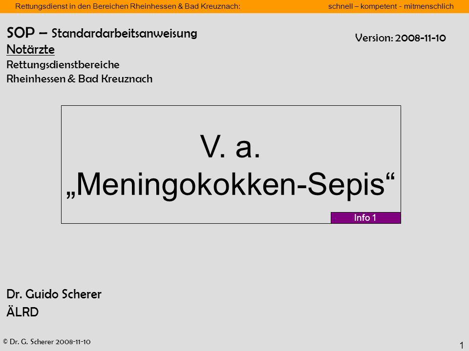 © Dr. G. Scherer 2008-11-10 Rettungsdienst in den Bereichen Rheinhessen & Bad Kreuznach: schnell – kompetent - mitmenschlich 1 Dr. Guido Scherer ÄLRD