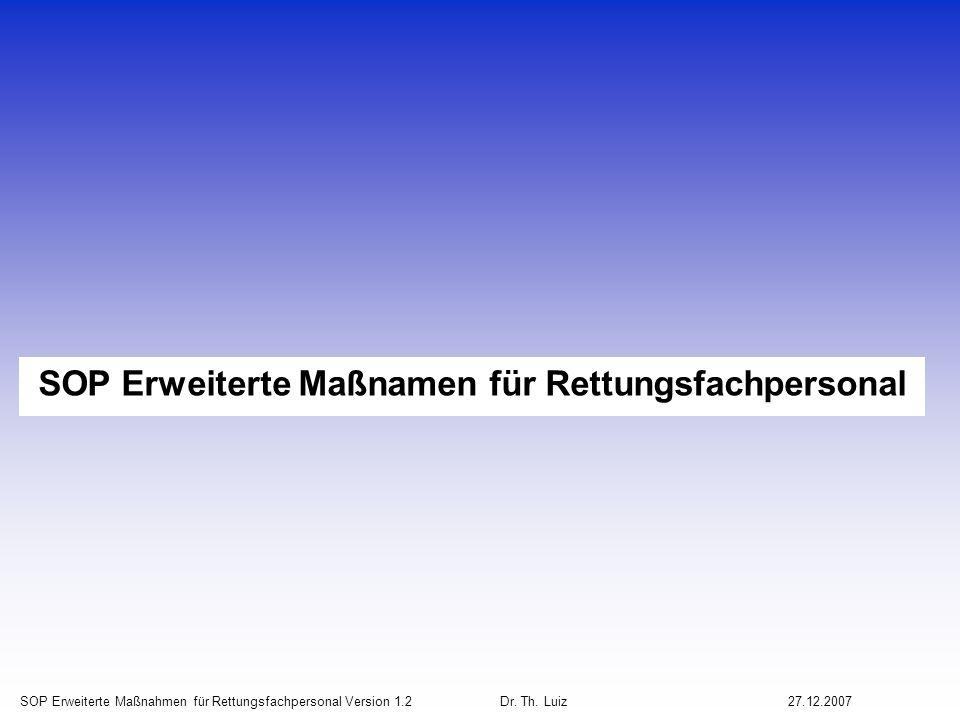 SOP Erweiterte Maßnahmen für Rettungsfachpersonal Version 1.2 Dr.