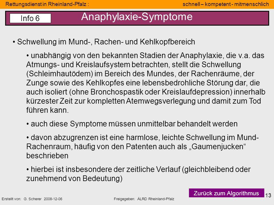 Rettungsdienst in Rheinland-Pfalz : schnell – kompetent - mitmenschlich Erstellt von: G. Scherer 2008-12-06Freigegeben: ÄLRD Rheinland-Pfalz 13 Anaphy