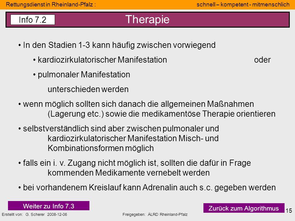 Rettungsdienst in Rheinland-Pfalz : schnell – kompetent - mitmenschlich Erstellt von: G. Scherer 2008-12-06Freigegeben: ÄLRD Rheinland-Pfalz 15 Therap