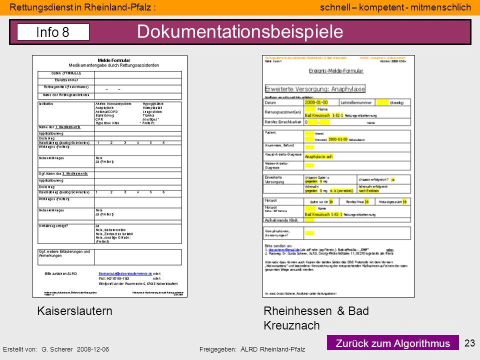 Rettungsdienst in Rheinland-Pfalz : schnell – kompetent - mitmenschlich Erstellt von: G. Scherer 2008-12-06Freigegeben: ÄLRD Rheinland-Pfalz 23 Dokume