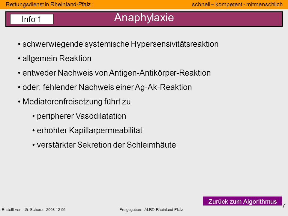 Rettungsdienst in Rheinland-Pfalz : schnell – kompetent - mitmenschlich Erstellt von: G. Scherer 2008-12-06Freigegeben: ÄLRD Rheinland-Pfalz 7 Anaphyl