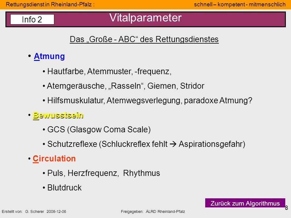 Rettungsdienst in Rheinland-Pfalz : schnell – kompetent - mitmenschlich Erstellt von: G. Scherer 2008-12-06Freigegeben: ÄLRD Rheinland-Pfalz 8 Vitalpa