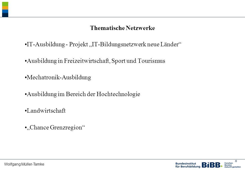 ® Wolfgang Müller-Tamke Thematische Netzwerke IT-Ausbildung - Projekt IT-Bildungsnetzwerk neue Länder Ausbildung in Freizeitwirtschaft, Sport und Tour