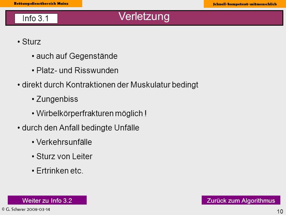 © G. Scherer 2008-03-14 Rettungsdienstbereich Mainz Schnell-kompetent-mitmenschlich 10 Sturz auch auf Gegenstände Platz- und Risswunden direkt durch K
