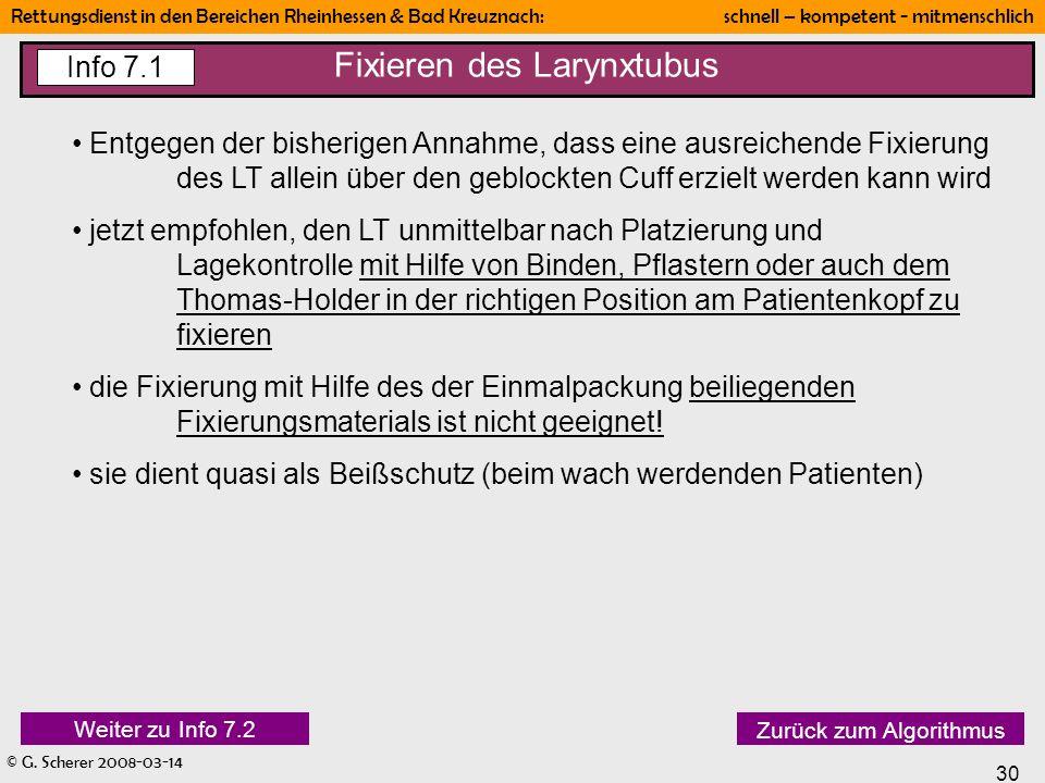 © G. Scherer 2008-03-14 30 Rettungsdienst in den Bereichen Rheinhessen & Bad Kreuznach: schnell – kompetent - mitmenschlich Fixieren des Larynxtubus I