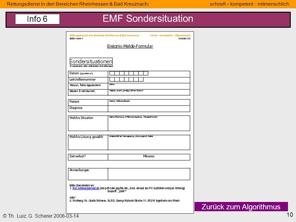 Rettungsdienst in den Bereichen Rheinhessen & Bad Kreuznach: schnell – kompetent - mitmenschlich 10 © Th. Luiz, G. Scherer 2008-03-14 EMF Sondersituat