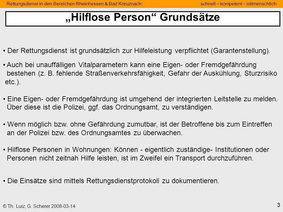 Rettungsdienst in den Bereichen Rheinhessen & Bad Kreuznach: schnell – kompetent - mitmenschlich 3 © Th. Luiz, G. Scherer 2008-03-14 Der Rettungsdiens