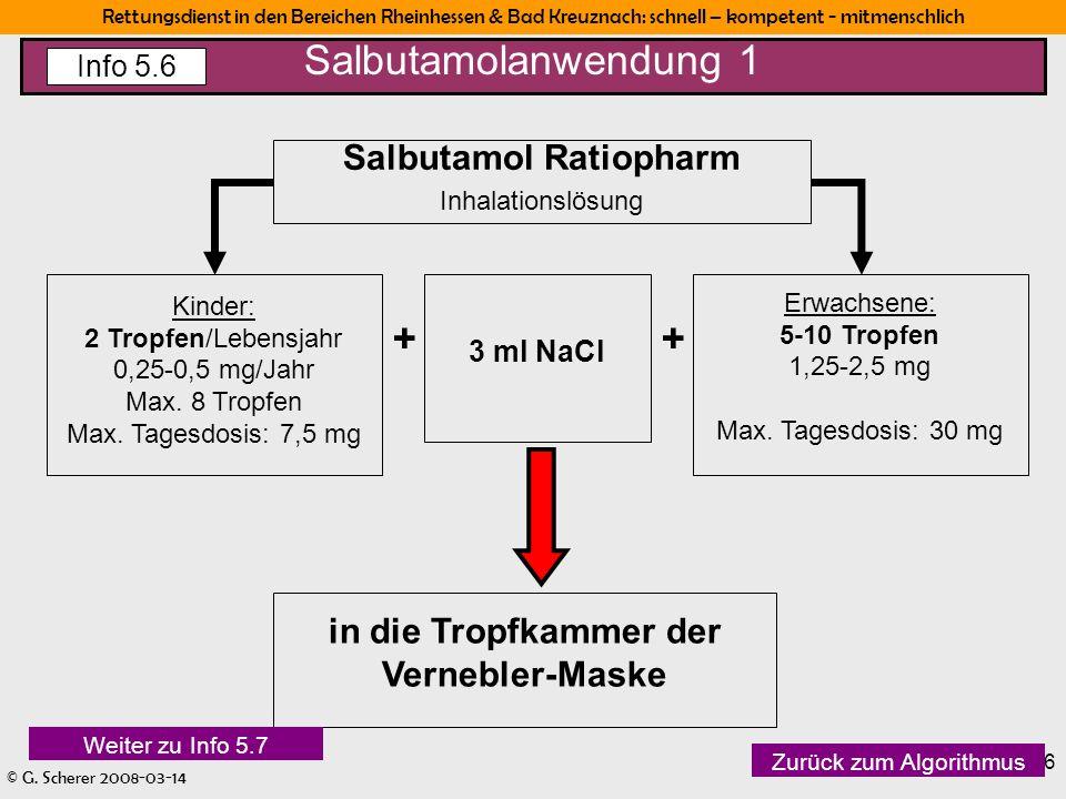 Rettungsdienst in den Bereichen Rheinhessen & Bad Kreuznach: schnell – kompetent - mitmenschlich © G. Scherer 2008-03-14 16 Salbutamol Ratiopharm Inha