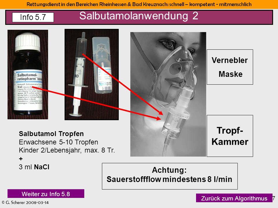 Rettungsdienst in den Bereichen Rheinhessen & Bad Kreuznach: schnell – kompetent - mitmenschlich © G. Scherer 2008-03-14 17 Vernebler Maske Tropf- Kam