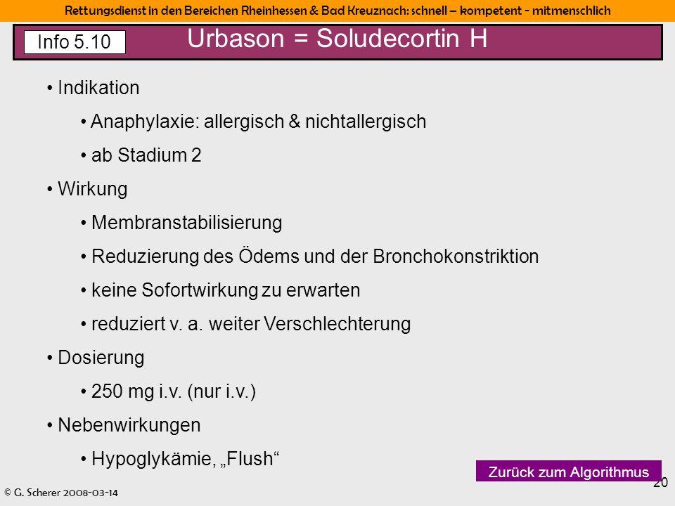 Rettungsdienst in den Bereichen Rheinhessen & Bad Kreuznach: schnell – kompetent - mitmenschlich © G. Scherer 2008-03-14 20 Indikation Anaphylaxie: al
