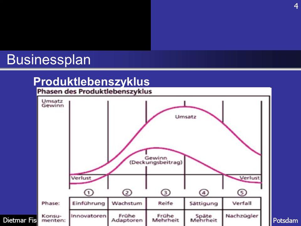 Businessplan 4 FH Potsdam Dietmar Fischer Produktlebenszyklus