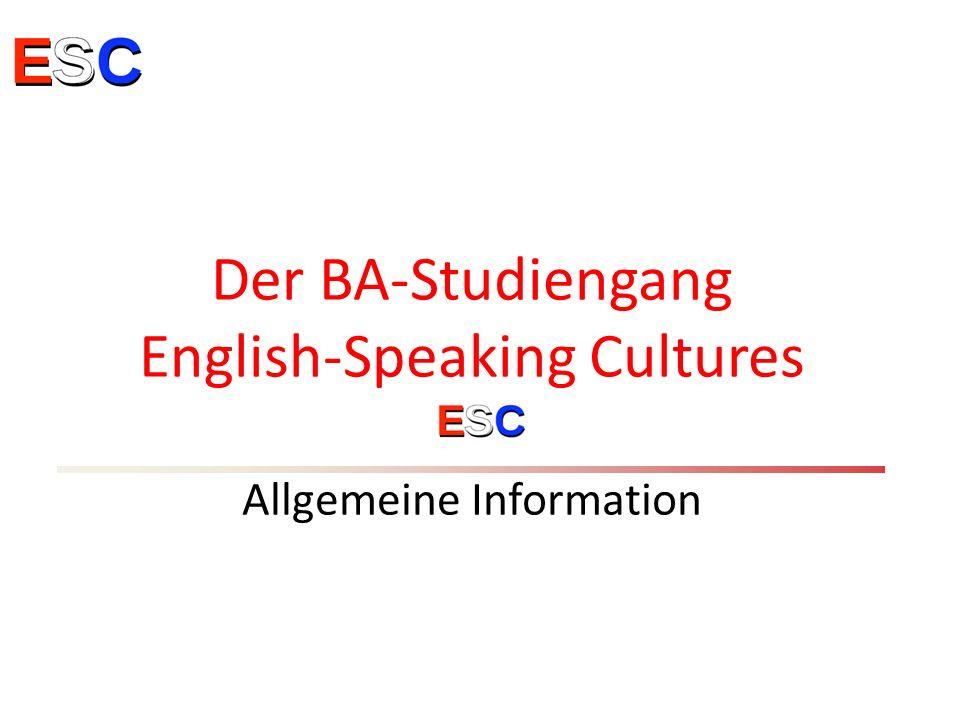 Der BA-Studiengang English-Speaking Cultures Allgemeine Information