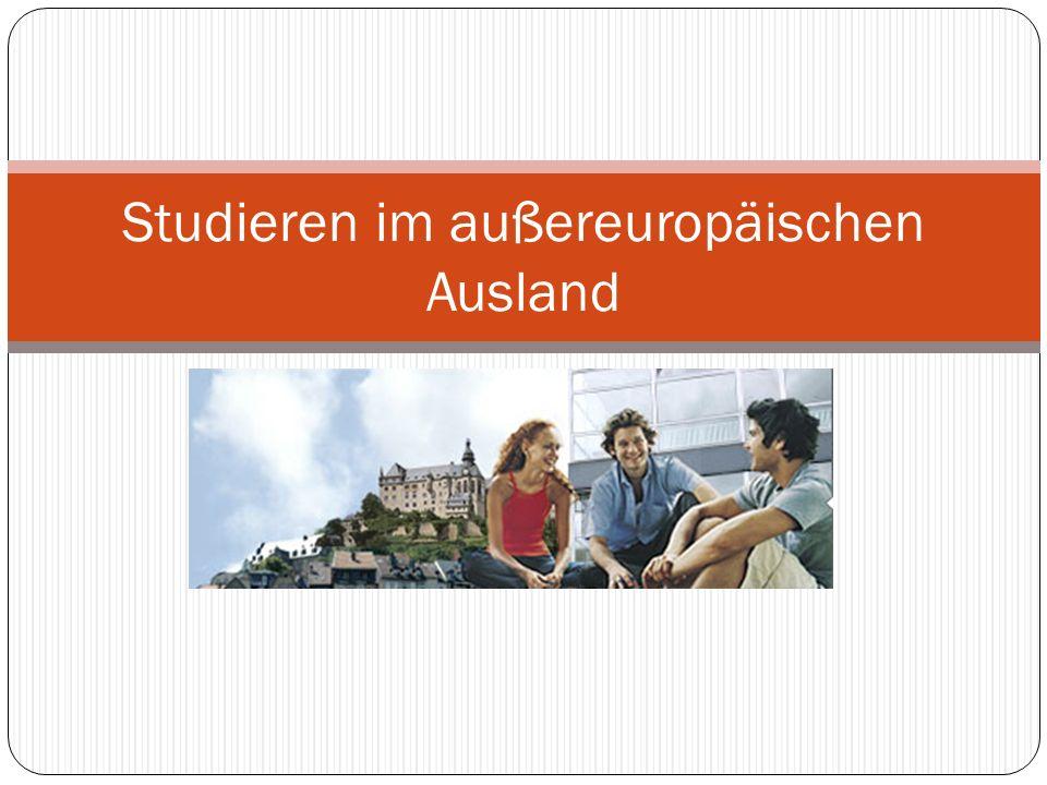 Studieren im außereuropäischen Ausland