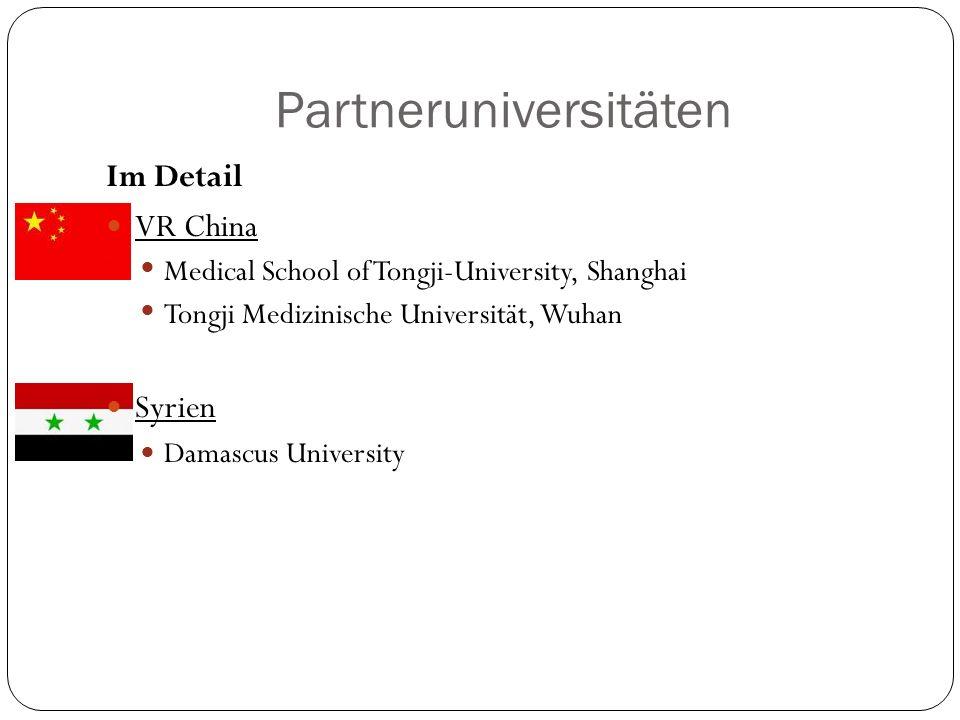 Partneruniversitäten Im Detail VR China Medical School of Tongji-University, Shanghai Tongji Medizinische Universität, Wuhan Syrien Damascus Universit