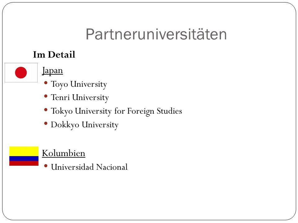 Partneruniversitäten Im Detail Japan Toyo University Tenri University Tokyo University for Foreign Studies Dokkyo University Kolumbien Universidad Nac