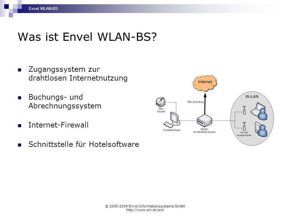 Envel WLAN-BS © 2005-2009 Envel Informationssysteme GmbH http://www.envel.com Was ist Envel WLAN-BS? Zugangssystem zur drahtlosen Internetnutzung Buch