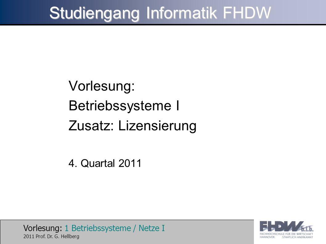 Vorlesung: 12 Betriebssysteme / Netze I 2011 Prof.