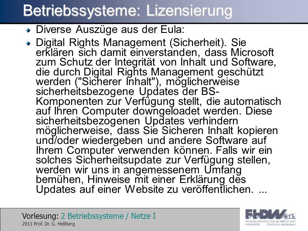 Vorlesung: 2 Betriebssysteme / Netze I 2011 Prof. Dr.