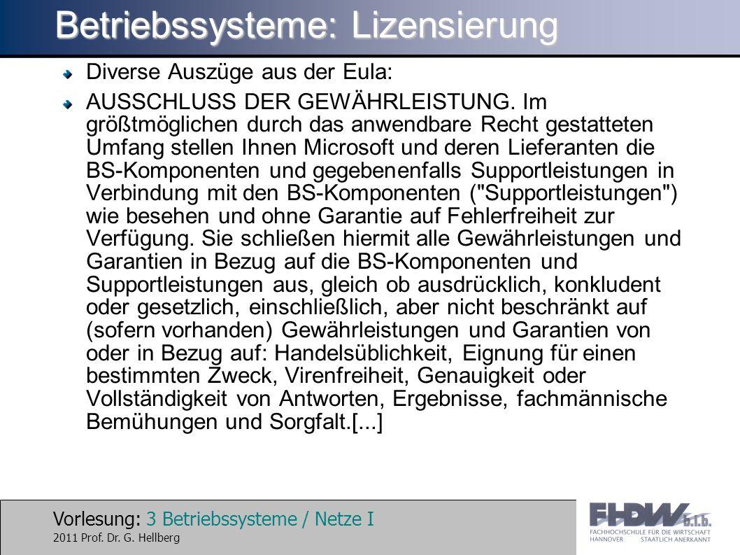 Vorlesung: 4 Betriebssysteme / Netze I 2011 Prof.Dr.