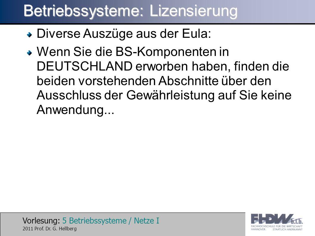 Vorlesung: 5 Betriebssysteme / Netze I 2011 Prof. Dr.
