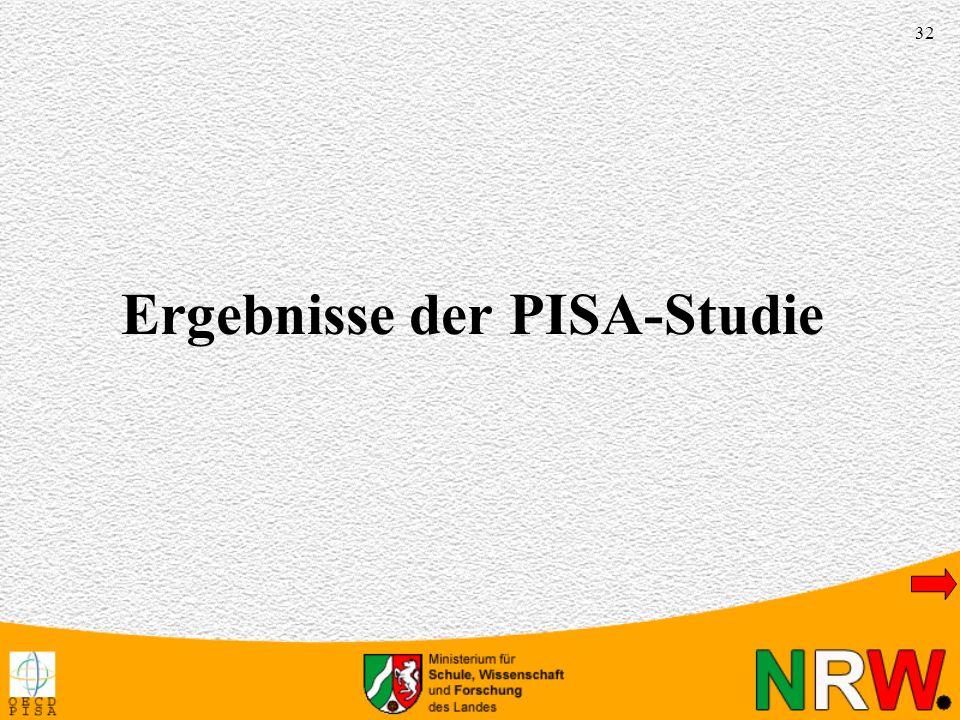32 Ergebnisse der PISA-Studie