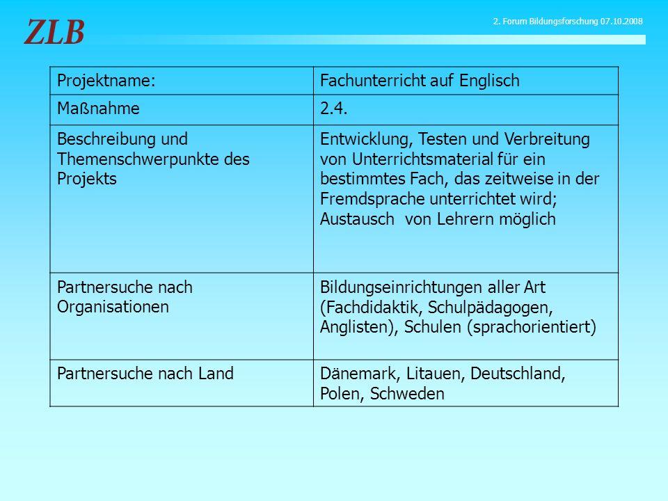 Projektname:Fachunterricht auf Englisch Ma ß nahme2.4. Beschreibung und Themenschwerpunkte des Projekts Entwicklung, Testen und Verbreitung von Unterr