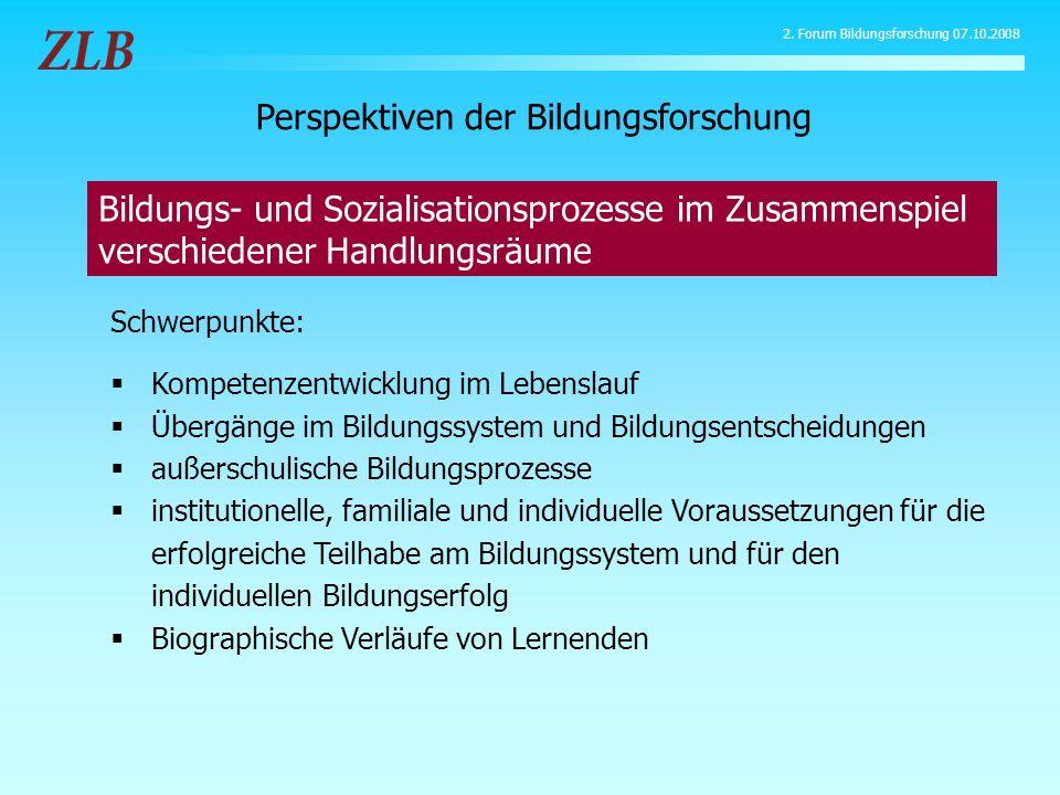 Schwerpunkte: Kompetenzentwicklung im Lebenslauf Übergänge im Bildungssystem und Bildungsentscheidungen außerschulische Bildungsprozesse institutionel