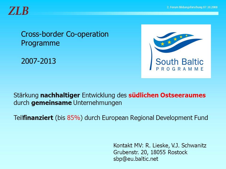 Stärkung nachhaltiger Entwicklung des südlichen Ostseeraumes durch gemeinsame Unternehmungen Teilfinanziert (bis 85%) durch European Regional Development Fund Kontakt MV: R.