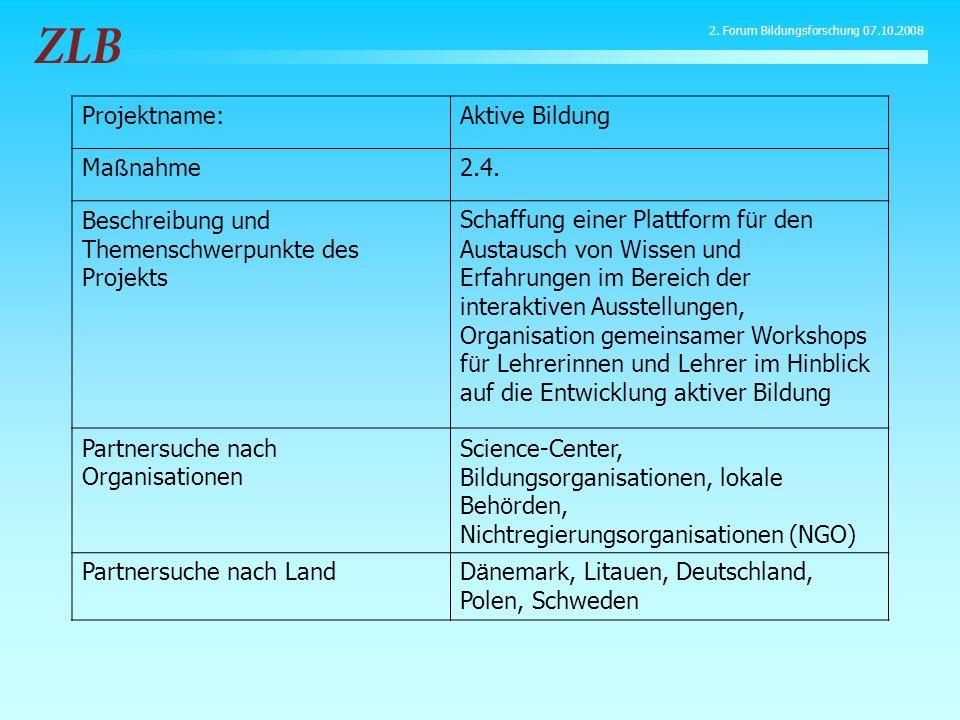 Projektname:Aktive Bildung Ma ß nahme2.4. Beschreibung und Themenschwerpunkte des Projekts Schaffung einer Plattform f ü r den Austausch von Wissen un