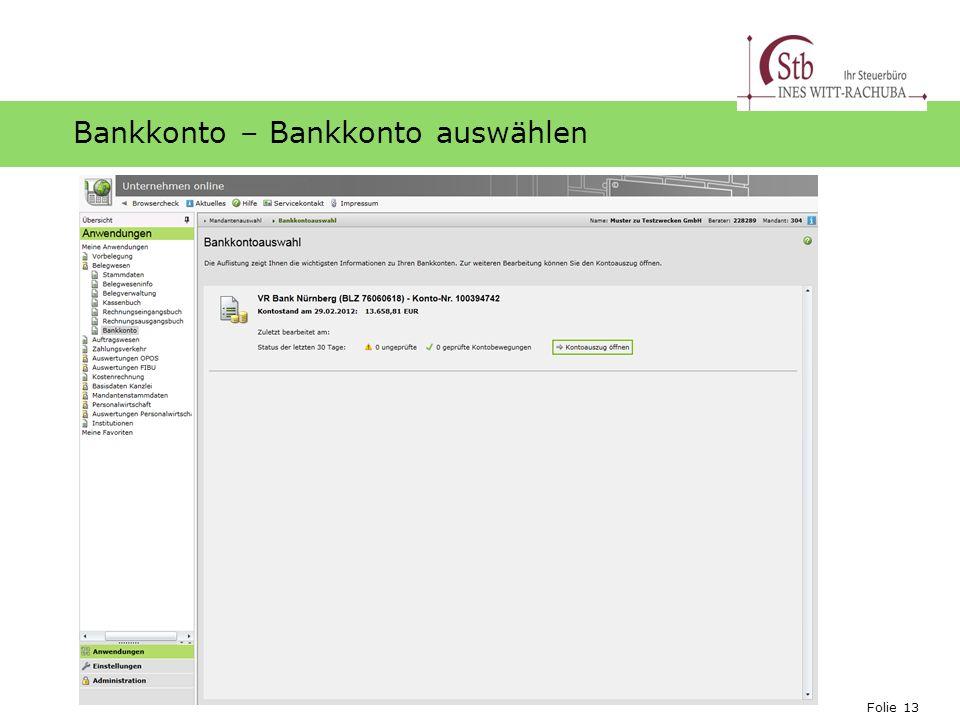 Folie 13 Ihr Logo Bankkonto – Bankkonto auswählen
