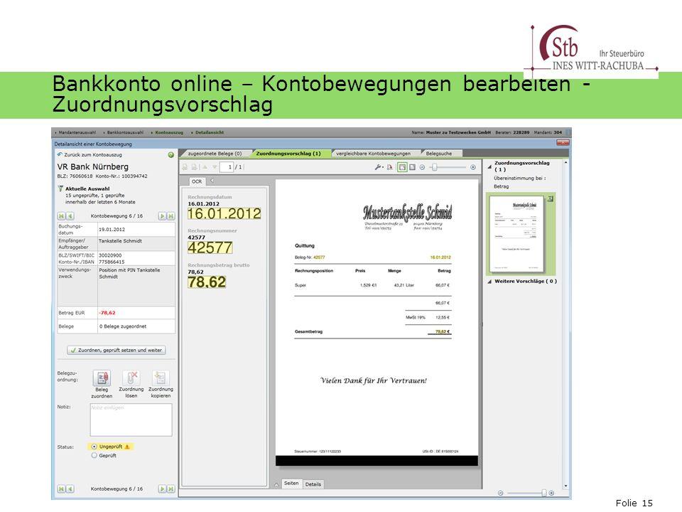 Folie 15 Ihr Logo Bankkonto online – Kontobewegungen bearbeiten - Zuordnungsvorschlag