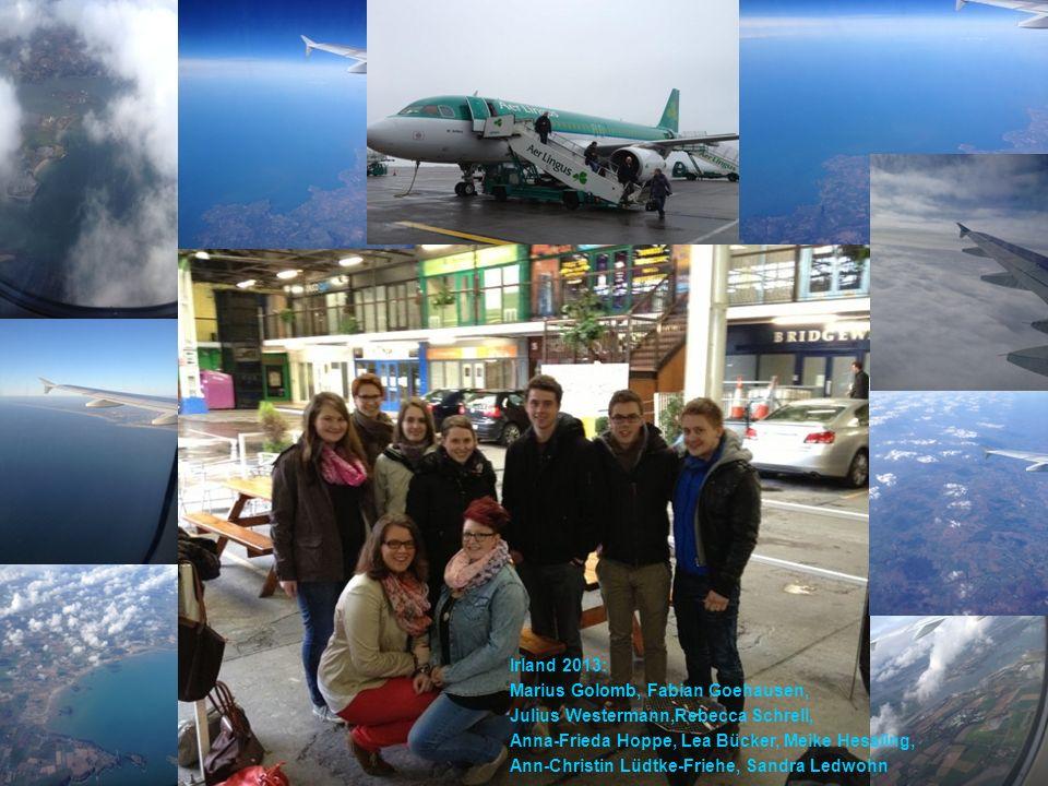 Irland 2013: Marius Golomb, Fabian Goehausen, Julius Westermann,Rebecca Schrell, Anna-Frieda Hoppe, Lea Bücker, Meike Hessling, Ann-Christin Lüdtke-Fr