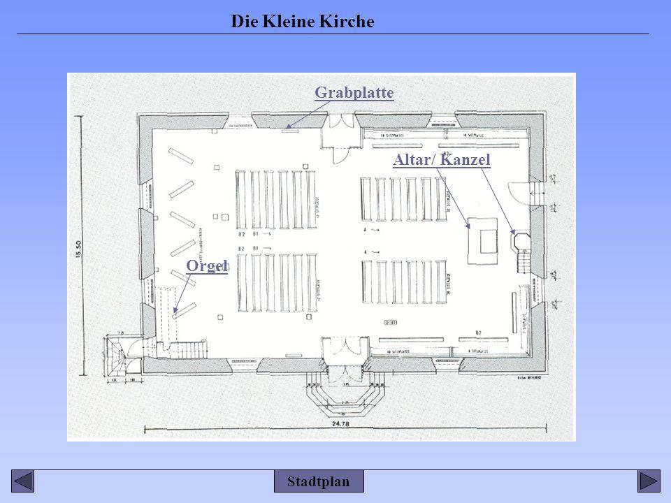 Die Kleine Kirche Grabplatte Orgel Altar/ Kanzel Stadtplan